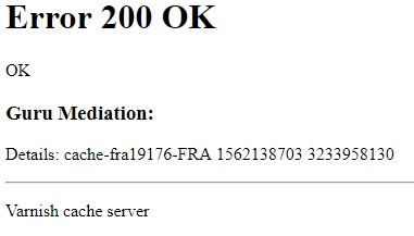 Error 200 OK Guru Meditation Details Varnish Cache Server